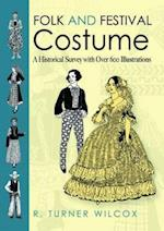 Folk and Festival Costume (Dover Fashion and Costumes)