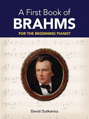 Bog, paperback A First Book of Brahms af David Dutkanicz