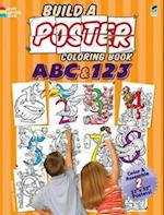 ABC & 123 (Build a Poster Coloring Book)
