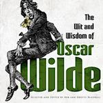 The Wit and Wisdom of Oscar Wilde af Bob Blaisdell, Oscar Wilde, Odette Blaisdell