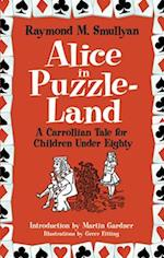 Alice in Puzzle-Land (Dover Recreational Math)