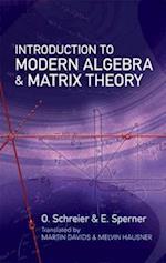 Introduction to Modern Algebra and Matrix Theory (Dover Books on Mathematics)