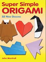 Super Simple Origami (Dover Books on Papercraft and Origami)