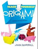 Teach Yourself Origami af John Montroll