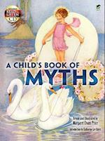 A Child's Book of Myths [With CD (Audio)]
