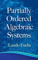 Partially Ordered Algebraic Systems