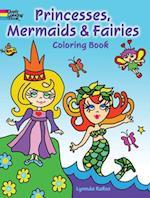 Princesses, Mermaids & Fairies Coloring Book