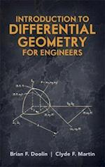 Introduction to Differential Geometry for Engineers af Clyde F Martin, Engineering