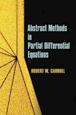 Abstract Methods in Partial Differential Equations (Dover Books on Mathematics)