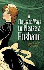 A Thousand Ways to Please a Husband af Louise Bennett Weaver, Helen Cowles Lecron