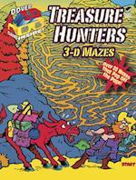 3-D Mazes--Treasure Hunters (Dover 3-d Mazes)