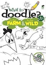 What to Doodle? Jr.--On the Farm & in the Wild af Rob McClurkan