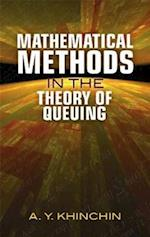 Mathematical Methods in the Theory of Queuing (Dover Books on Mathematics)