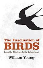 The Fascination of Birds af William Young