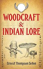 Woodcraft and Indian Lore af Ernest Thompson Seton