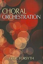 Choral Orchestration (Dover Books on Music and Music History)