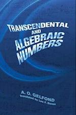 Transcendental and Algebraic Numbers (DOVER PHOENIX EDITIONS)