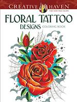 Creative Haven Floral Tattoo Designs Coloring Book af Erik Siuda