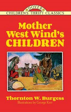 Bog, paperback Mother West Wind's Children af Thornton W. Burgess