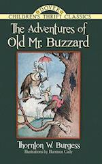 The Adventures of Old Mr. Buzzard af Thornton Burgess