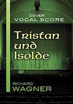 Tristan Und Isolde Vocal Score af Richard Wagner