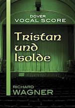 Tristan Und Isolde Vocal Score af Richard Wagner