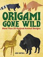 Origami Gone Wild af John Montroll