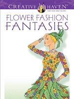 Flower Fashion Fantasies