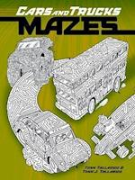 Cars and Trucks Mazes af Tony Tallarico