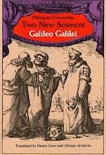 Dialogues Concerning Two New Sciences af Physics, Galileo Galilei