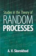 Studies in the Theory of Random Processes af A. V. Skorokhod