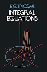 Integral Equations (Dover Books on Mathematics)