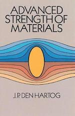 Advanced Strength of Materials af J. P. Den Hartog, J. P. Den Hartog, Den Hartog J P