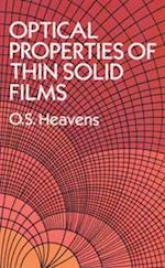 The Optical Properties of Thin Solid Films (Dover Books on Physics)