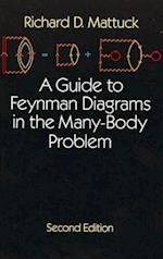 A Guide to Feynman Diagrams in the Many-body Problem (Dover Books on Physics)