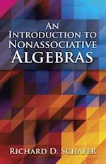 An Introduction to Nonassociative Algebras (Dover Books on Mathematics)