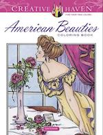 Creative Haven American Beauties Coloring Book af Carol Schmidt