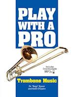 Play with a Pro Trombone Music