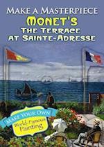 Make a Masterpiece -- Monet's The Terrace at Sainte-Adresse af Claude Monet