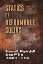 Statics of Deformable Solids (Dover Books on Engineering)
