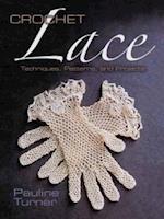 Crochet Lace (Dover Knitting, Crochet, Tatting, Lace)