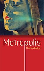 Metropolis af Thea Von Harbou