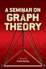 A Seminar on Graph Theory (Dover Books on Mathematics)