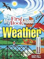 My First Book About Weather af Patricia J. Wynne