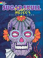 Sugar Skull Tattoos Coloring Book (Creative Haven Coloring Books)