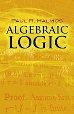 Algebraic Logic af Paul R. Halmos