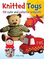 Knitted Toys: 20 cute and colorful projects