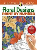 Floral Designs Paint by Number (Creative Haven Coloring Books)