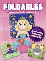 Foldables - Princesses, Ponies, Mermaids and More