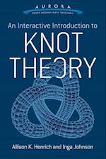 An Interactive Introduction to Knot Theory (Aurora Dover Modern Math Originals)
